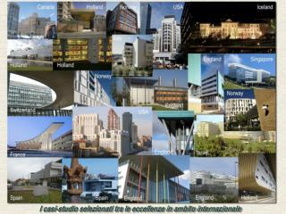 I casi-studio selezionati tra le eccellenze in ambito internazionale