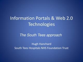 Information Portals & Web 2.0 Technologies