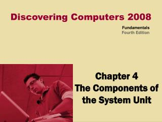 Chapter 4 - Discovering Computers Fundamentals 3rd Edition