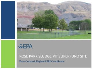 ROSE PARK SLUDGE PIT SUPERFUND SITE