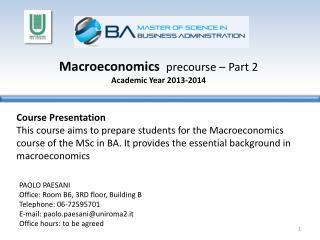 Macroeconomics precourse  � Part 2 Academic Year  2013-2014