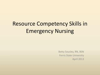 Resource Competency Skills in Emergency Nursing