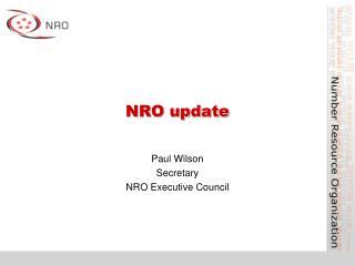 NRO update