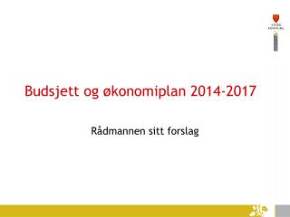 Budsjett og økonomiplan 2014-2017