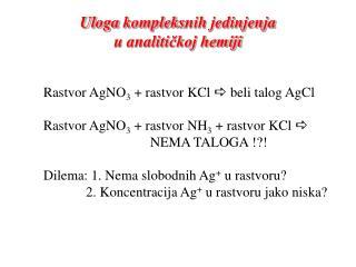 Uloga  kompleks nih jedinjenja  u analiti čkoj hemiji