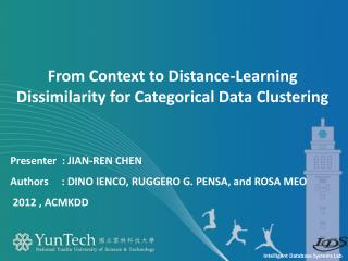 From  Context to Distance-Learning Dissimilarity for Categorical Data Clustering