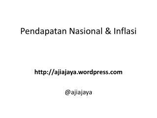 Pendapatan Nasional  &  Inflasi
