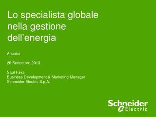 Lo specialista globale nella gestione dell'energia