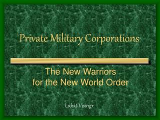 Private Military Corporations
