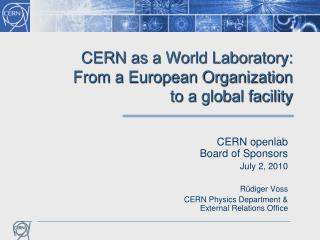 CERN as a World Laboratory: From a European Organization to a global facility