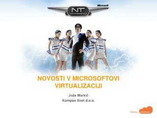 Novosti v Microsoftovi Virtualizaciji