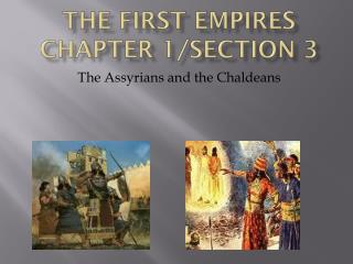 The First Empires Chapter 1/Section 3
