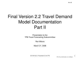 Final Version 2.2 Travel Demand Model Documentation Part II