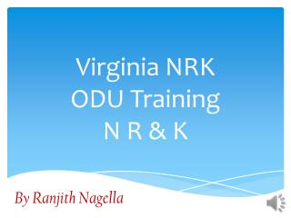 Virginia  NRK ODU Training N  R &  K