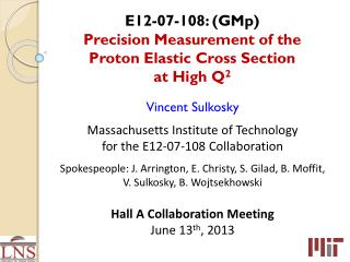 E12-07-108: ( GMp ) Precision Measurement of the Proton Elastic Cross Section at High Q 2