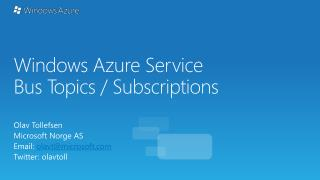 Windows Azure  Service Bus Topics / Subscriptions