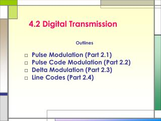 4.2 Digital Transmission