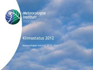 Klimastatus 2012