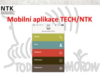 Mobilní  aplikac e  TECH /NT K