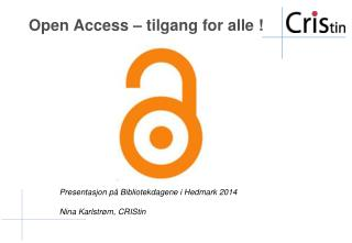 Open Access – tilgang for alle !