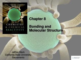 Chapter 8 Bonding and Molecular Structure