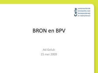 BRON en BPV