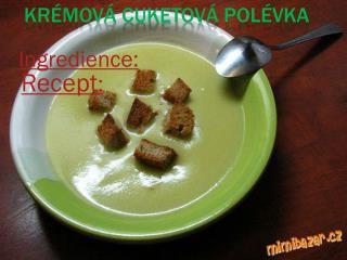 Krémová cuketová polévka