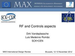 RF and  Controls  aspects