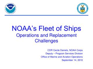 NOAA's Fleet of Ships Operations and Replacement Challenges