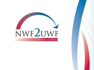 Northwest Florida State College  and University of West Florida an innovative pilot program