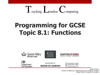Programming for GCSE Topic 8.1: Functions