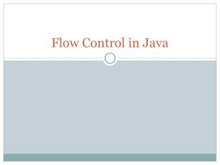 Flow Control in Java