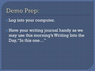 Demo Prep: