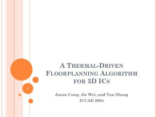 A Thermal-Driven  Floorplanning Algorithm for  3D ICs