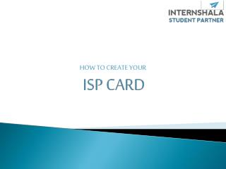 ISP CARD