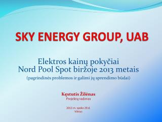 SKY ENERGY GROUP, UAB