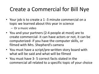 Create a Commercial for Bill Nye