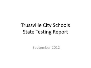 Trussville City Schools State Testing Report