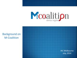 Background on M-Coalition