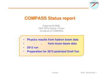 COMPASS  Status  report