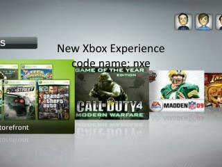 New Xbox Experience  code name: nxe