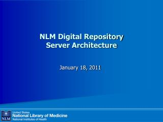 NLM Digital  Repository Server Architecture
