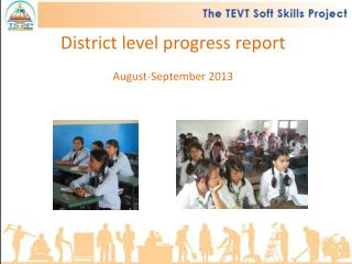 District level progress report August-September 2013