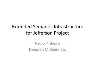 Extended Semantic Infrastructure for Jefferson Project