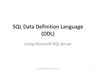 SQL Data Definition Language (DDL)