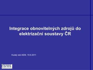 Integrace obnovitelných zdrojů do elektrizační soustavy ČR
