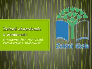 Zelené  obstarávanie        a úradovanie