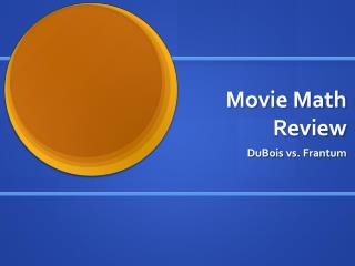Movie Math Review