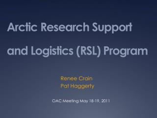 Arctic Research Support and Logistics (RSL) Program