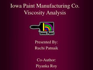Iowa Paint Manufacturing Co. Viscosity Analysis
